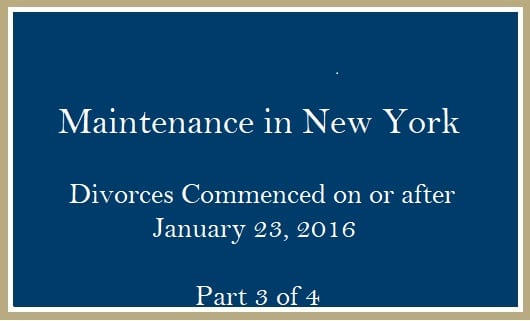 Maintenance Divorce Commenced after January 23 2016