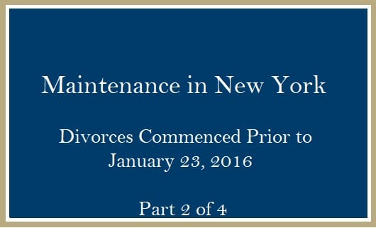 Maintenance divorce commenced prior to January 23 2016