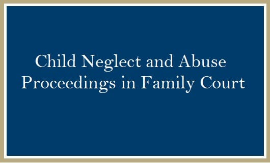 Child Neglect and Abuse