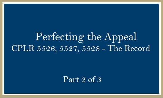 Perfecting the Appeal The Record