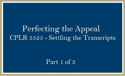 Perfecting Appeal Settling Transcripts