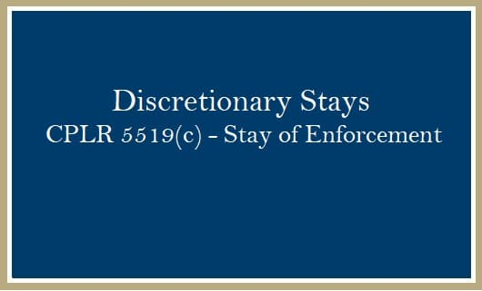 Discretionary Stay of Enforcement